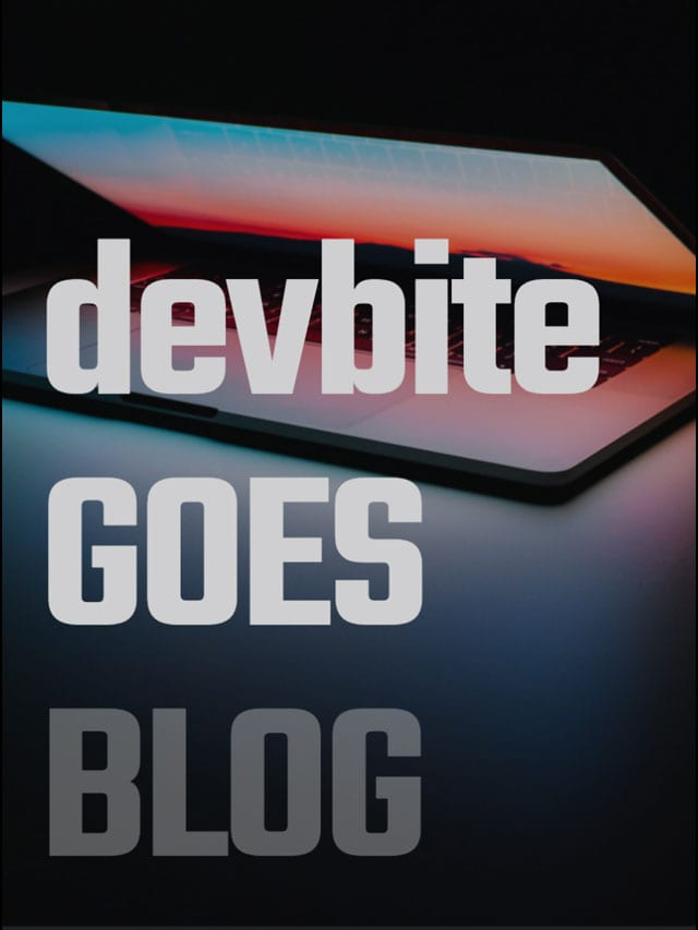 devbite goes blog